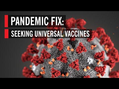 Pandemic Fix: Seeking Universal Vaccines