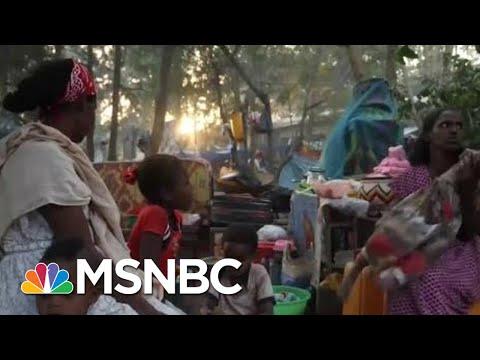Ethiopia's Tigray War Worsens Refugee Crisis   Ayman Mohyeldin   MSNBC