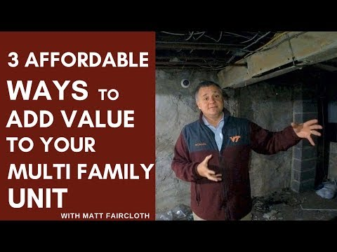 3 Affordable Ways to Add Value to your Multi-Family Property with Matt Faircloth