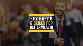 10 Key Skills & Habits To Making Money You Were Never Taught