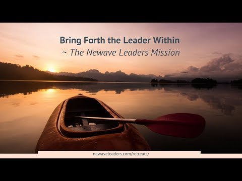 Bring Forth The Leader Within - The Newave Leaders Mission
