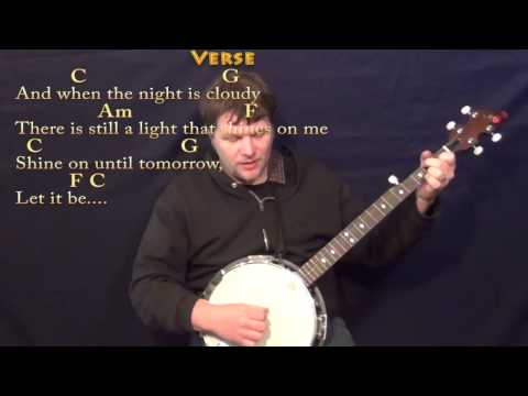 Let it Be (BEATLES) Banjo Cover Lesson with Chords/Lyrics - YouTube