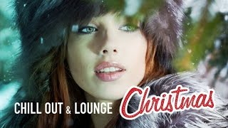Christmas 2016 | Chill Out & Lounge Music Collection for your Cocktail Parties