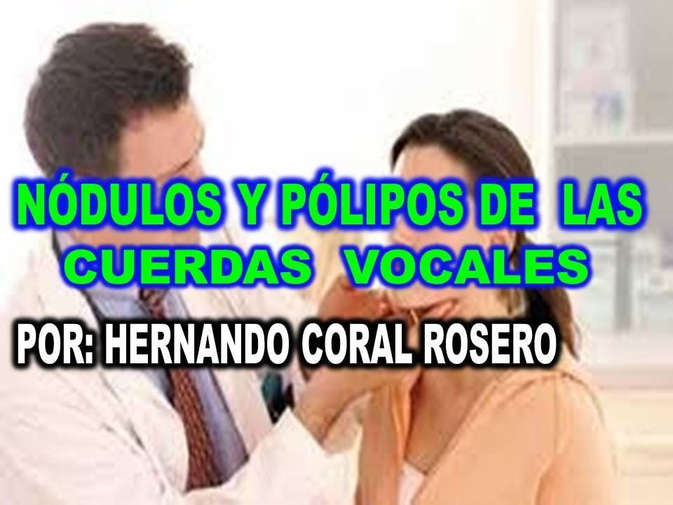 Polipos cuerdas vocales tratamiento natural