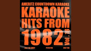 Only One You (In the Style of T.G.Sheppard) (Karaoke Version)