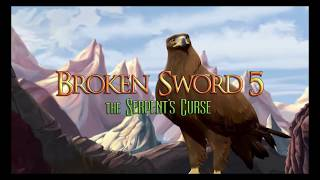 Broken Sword 5: The Serpent's Curse Longplay Part 1