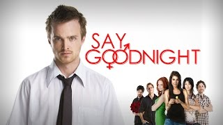 Say Goodnight - Trailer