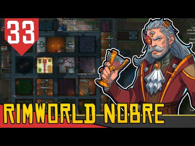 O Grande Gestor - Rimworld Nobility Base Aberta #33 [Gameplay Português PT-BR]