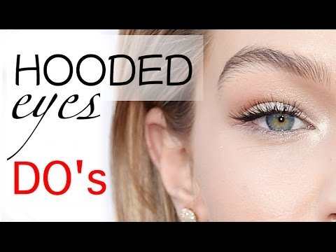 Makeup DO\'s for HOODED eyes