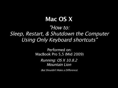 Apple OS X | Keyboard Shortcuts to Sleep, Restart, and Shutdown any Apple Computer