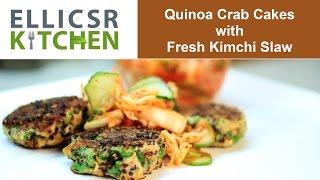 Quinoa Crab Cakes With Fresh Kimchi Salad