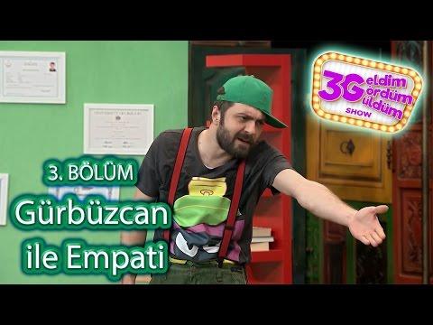 3G Show 3. Bölüm - Gürbüzcan ile Empati Skeci