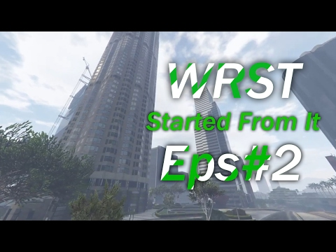 Started From It | WRST | Episode#2