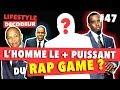 L'Homme Le Plus Puissant du Rap Game ? - LSD #47