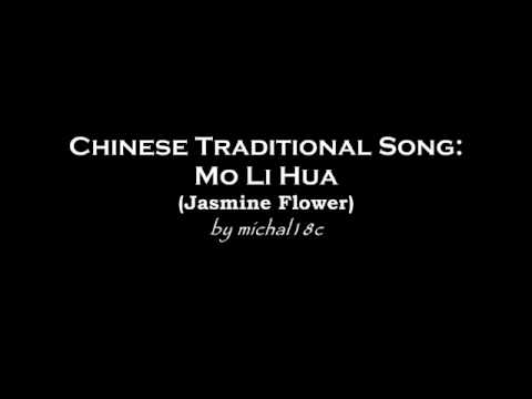 Mo Li Hua (Jasmine Flower) - Chinese Trad. Song