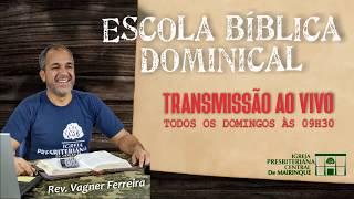 Escola Bíblica Dominical - 07/06/2020