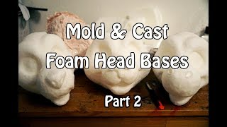 //Tutorial #32// Mold & Cast Fursuit Foam Head Bases -  Part 2 of 2