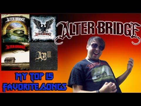 My Top 15 Favorite Alter Bridge Songs