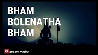 Bham Bolenath Bham || dj ganja  song by Vishwanath || Update Macha