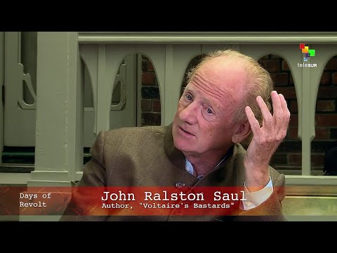 John Ralston Saul: The Cult of Neoliberalism
