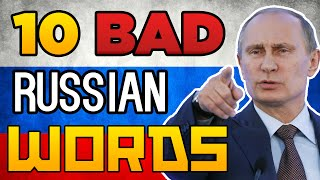 10 BAD RUSSIANS WORDS FOR CSGO