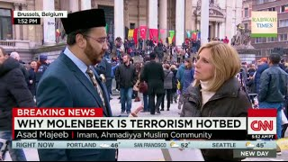 CNN: Ahmadiyya Muslim Imam discusses Brussels Attacks says Mosques should be Monitored