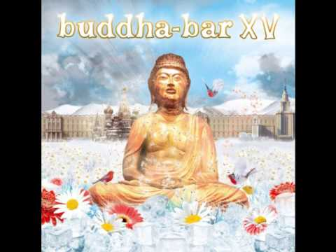 Buddha bar vol. XV - Riva Starr feat Rssll - Absence (original mix) 2013