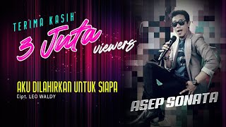 Download Lagu AKU DILAHIRKAN UNTUK SIAPA covered by ASEP MC || Bintang Entertainment 24 Juli 2019 mp3