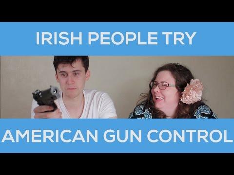 Irish People Try American Gun Control