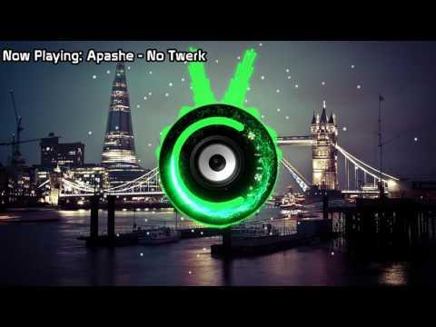 Apashe - No Twerk (Bass Boosted)