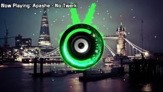 Apashe No Twerk Bass Boosted