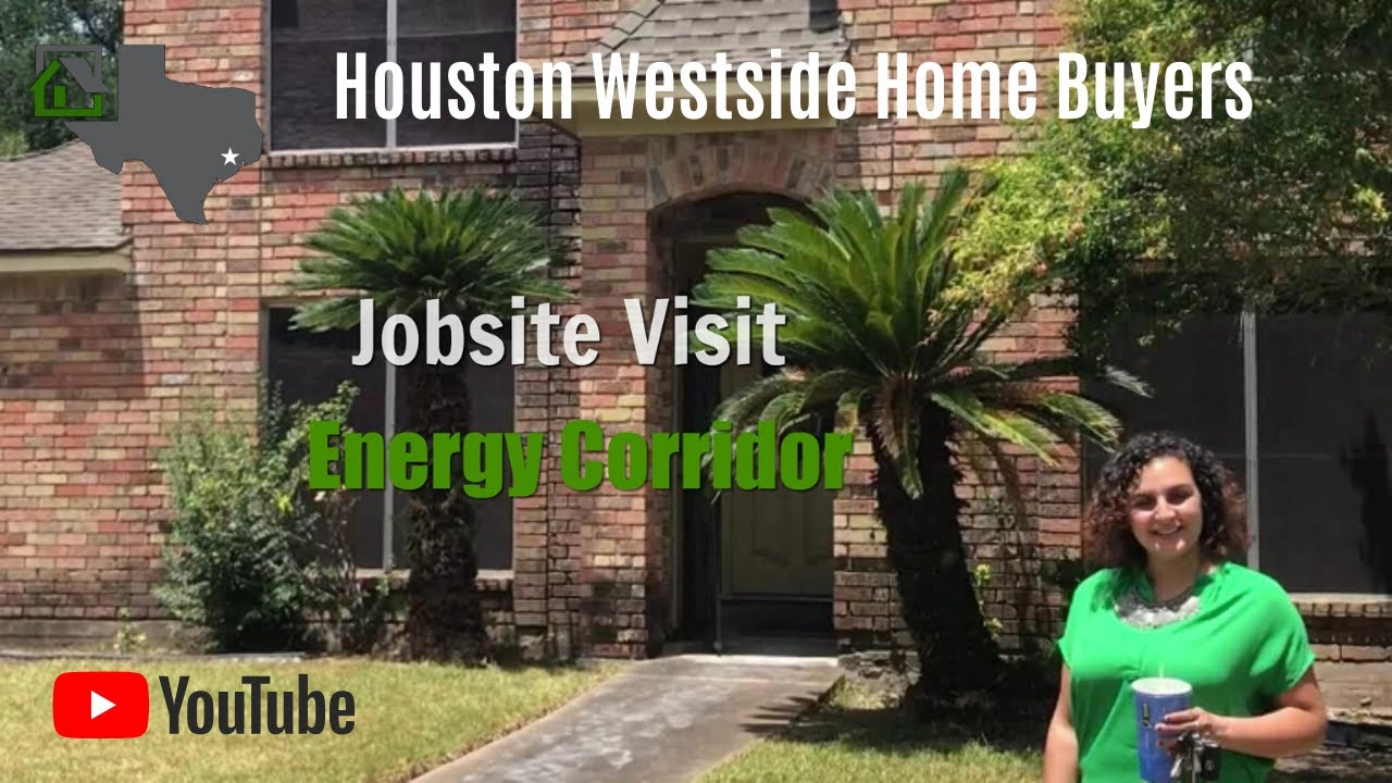 We Buy Houses in Energy Corridor Jobsite Visit Houston Westside Home Buyers