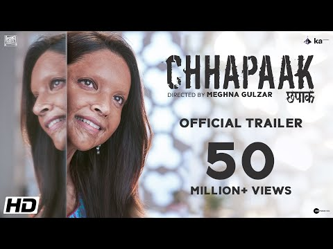Chhapaak - Official Trailer