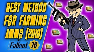 Best Way To Get Ammo In Fallout 76 (2019)