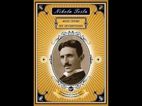 Nikola Tesla - MOJI IZUMI (Autobiografija Nikole Tesle)