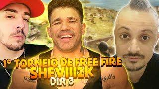 1° TORNEIO DE FREE FIRE SHEVIII2K - DIA 3 ft. Dilera & Weedzao