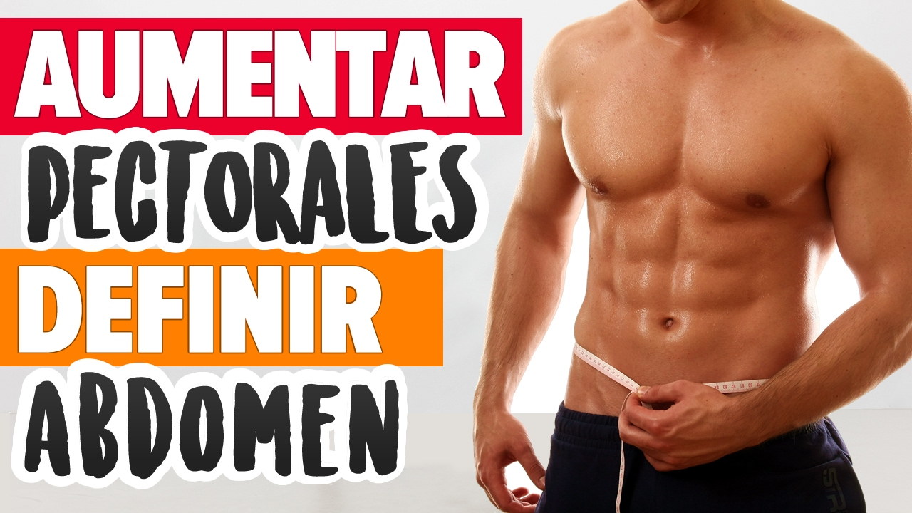 PECHO Y ABDOMEN: Rutina en casa para ganar masa muscular y definir abdominales