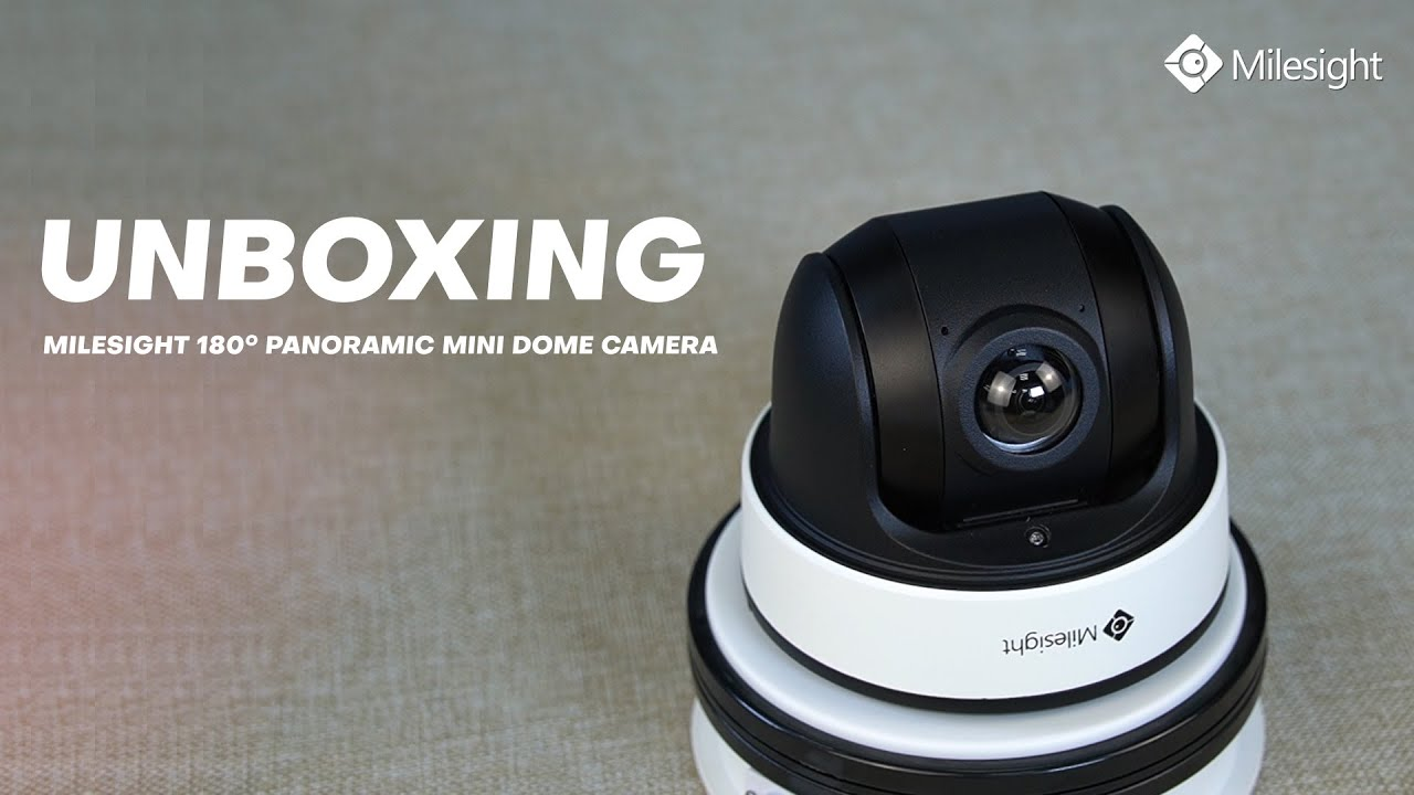 Unboxing the Milesight 180° Panoramic Mini Dome Network Camera