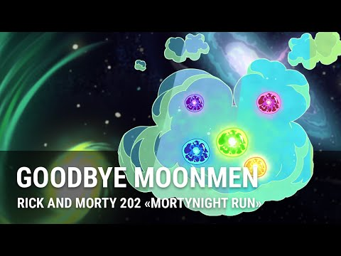 Rick and Morty - Goodbye Moonmen (Full Track)