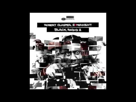 Robert Glasper Experiment - What Are We Doing (feat. Brandy)