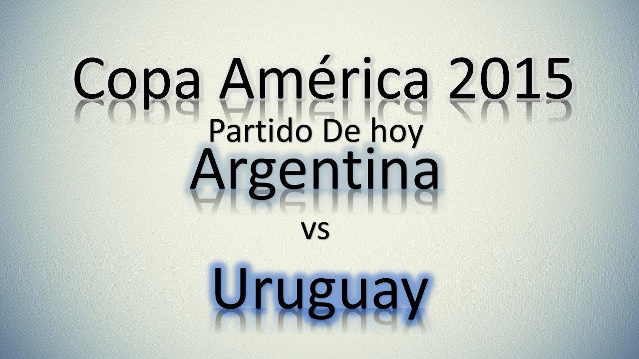 Partidos De Hoy | Copa America 2015 | Argentina vs Uruguay | Grupo B ...