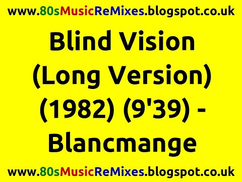 Blind Vision (Long Version) - Blancmange | 80s Club Mixes | 80s Club Music | 80s Dance Music