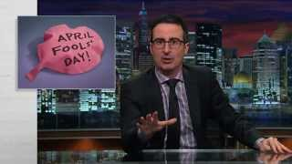 Last Week Tonight with John Oliver: April Fools' Day (Web Exclusive)(April Fools' Day is awful. Please stand with John Oliver and take the Last Week Tonight No-Prank Pledge. Connect with Last Week Tonight online... Subscribe to ..., 2015-03-30T02:30:01.000Z)