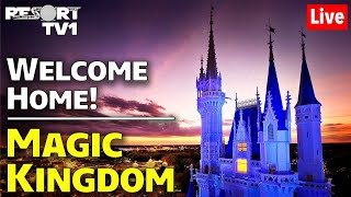 🔴Live: MAGIC KINGDOM Live Stream!!  Welcome Home!!  All Day Stream!!  Walt Disney World