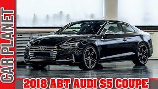 2018 ABT AUDI S5 COUPE | CAR PLANET