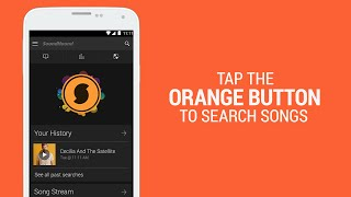 SoundHound for Android - Music Search, Discovery & Play(SoundHound is a music search and discovery experience that identifies what is being played around you. Tap the orange button to instantly identify songs and ..., 2015-04-10T21:32:11.000Z)