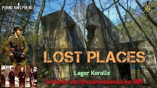 ★ Lost Places (Teil 3│Der Bunker des Fernschreibedienstes des OKM│Lager Koralle)