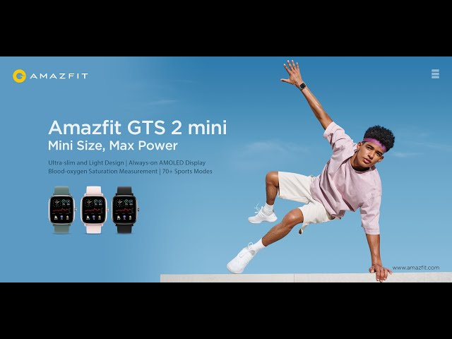 Get the Max out of your Mini - introducing the NEW Amazfit GTS 2 mini smartwatch.