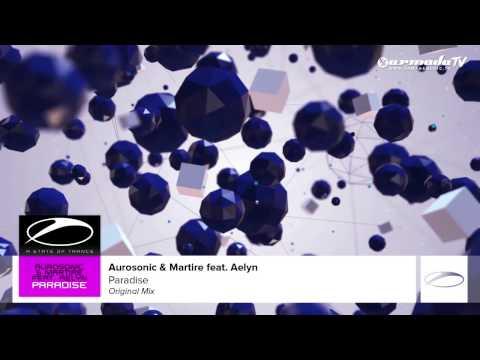 Aurosonic & Martire feat. Aelyn - Paradise (Original Mix)