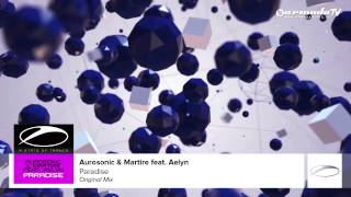 Aurosonic & Martire feat. Aelyn - Paradise (Original Mix)